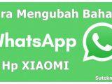 Cara-Mengubah-Bahasa-WhatsApp-di-Hp-Xiaomi
